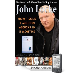 "On Reading John Locke's ""How I Sold A Million EBooks in 5 Months"""