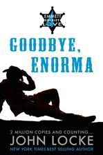 Goodbye Enorma