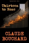 Claude Bouchard - Thirteen to None